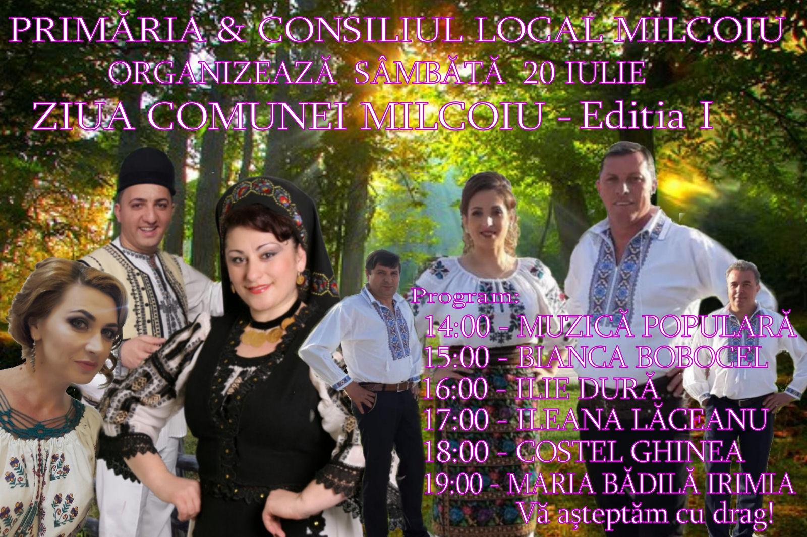Sâmbătă, 20 iulie,  Ziua comunei Milcoiu, organizată pentru prima dată