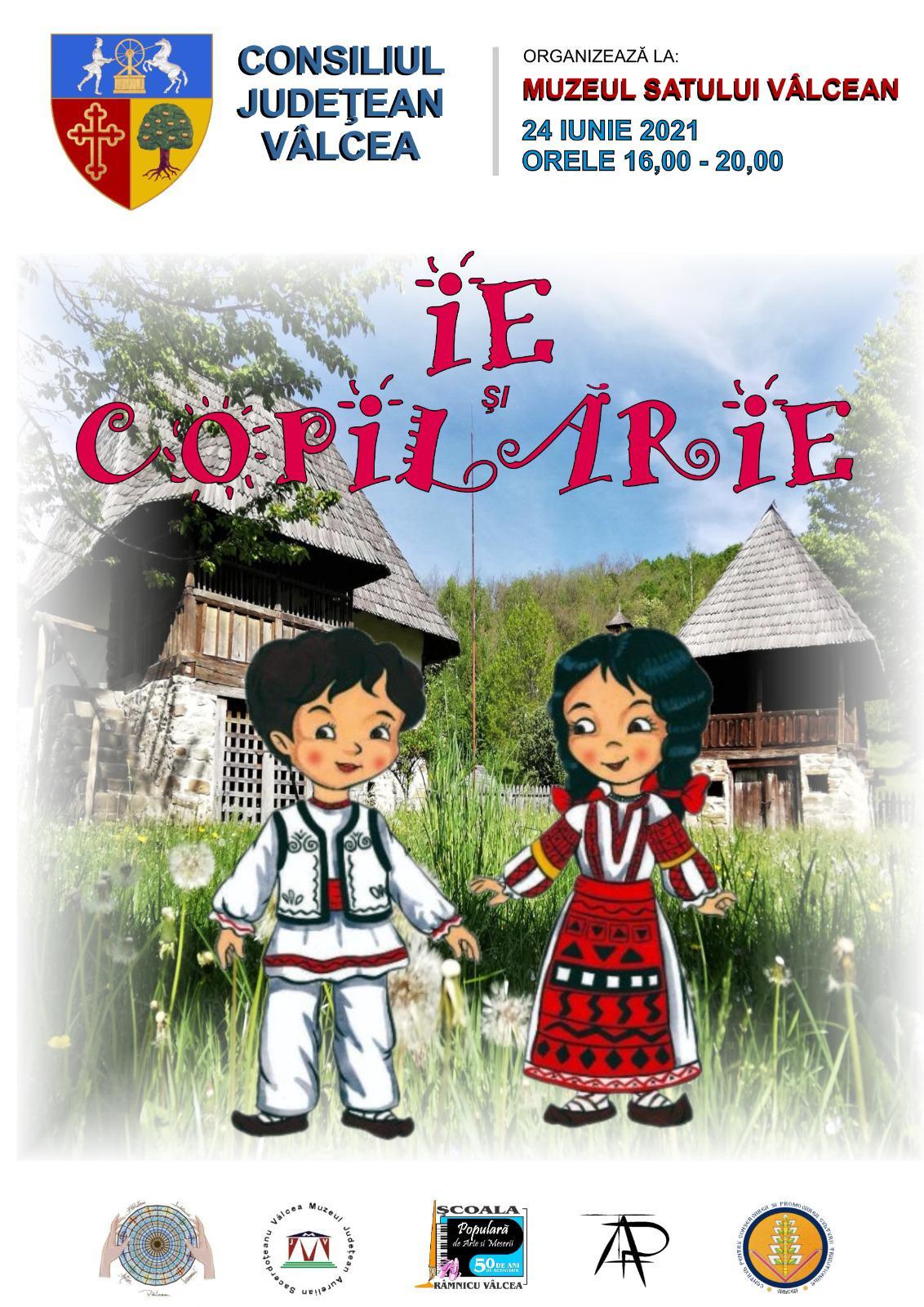 """Pe 24 iunie, """"IE şi COPILĂRIE"""", eveniment organizat la Muzeul Satului Vâlcean"""